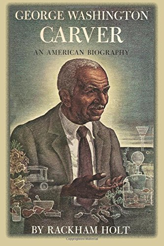 9780990538523: George Washington Carver: An American Biography