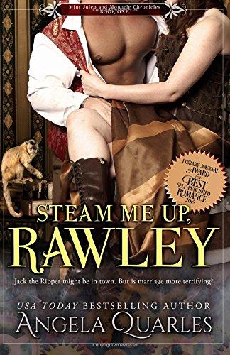Steam Me Up, Rawley: A Steampunk Romance