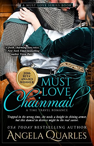 9780990540052: Must Love Chainmail: A Time Travel Romance (Volume 2)