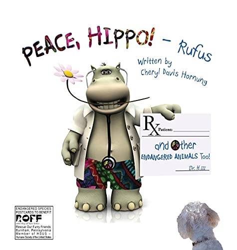 9780990541318: PEACE, HIPPO! and Other ENDANGERED ANIMALS Too!
