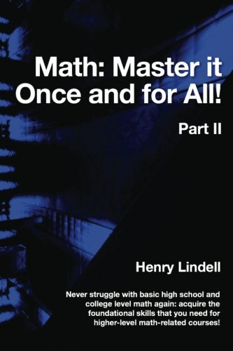 9780990542926: Math. Master it Once and for All!: Part II (Volume 2)