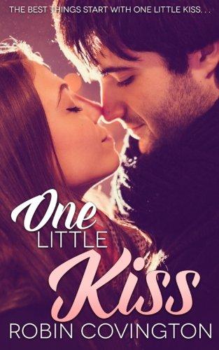 9780990543275: One Little Kiss