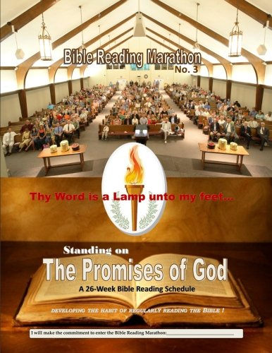 9780990549918: Standing on the Promises of God: A 26-Week Bible Reading Schedule (Bible Reading Marathon) (Volume 3)
