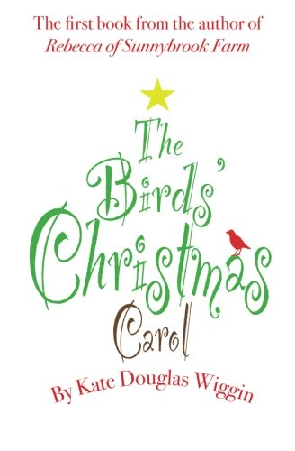 9780990552987: The Birds' Christmas Carol