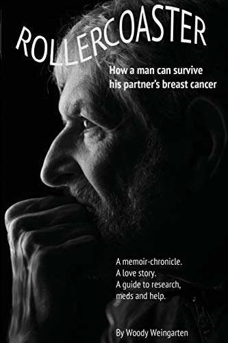Rollercoaster: How a man can survive his: Weingarten, Woody