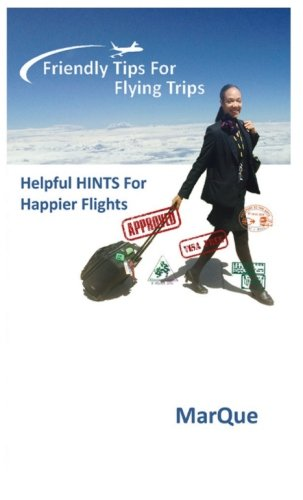 9780990559337: Friendly Tips For Flying Trips: Helpful Hints for Happier Flights