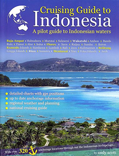 9780990562610: Cruising Guide to Indonesia