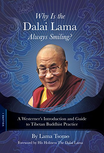 Why is the Dalai Lama Always Smiling?: A Westerner's Introduction and Guide to Tibetan ...