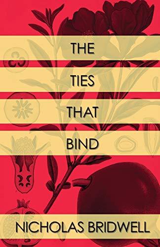 9780990573708: The Ties That Bind