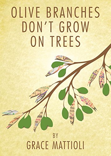 9780990575108: Olive Branches Don't Grow on Trees