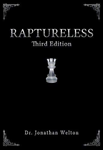 9780990575238: Raptureless, Third Edition