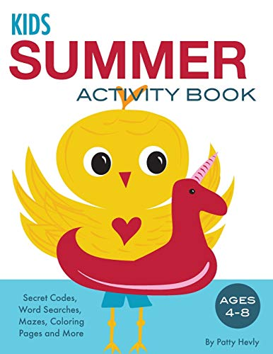 9780990581253: Kids Summer Activity Book: Secret Codes, Word Searches, Mazes, Coloring Pages and More, Ages 4-8