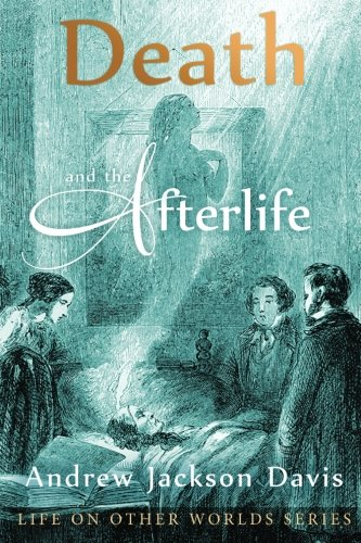 9780990581321: Death and the Afterlife (Life on Other Worlds Series)