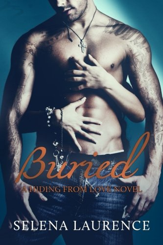 9780990588016: Buried: A Hiding From Love Novel (Volume 3)