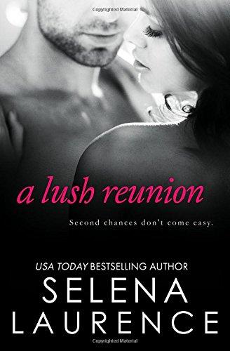 9780990588061: A Lush Reunion