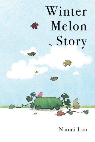 9780990591559: Winter Melon Story