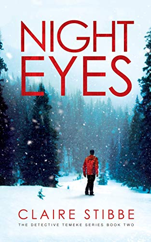 Night Eyes (The Detective Temeke Crime Series) (Volume 2): Claire Stibbe