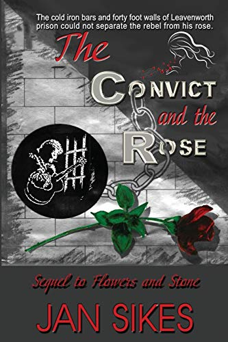 9780990617914: The Convict and the Rose