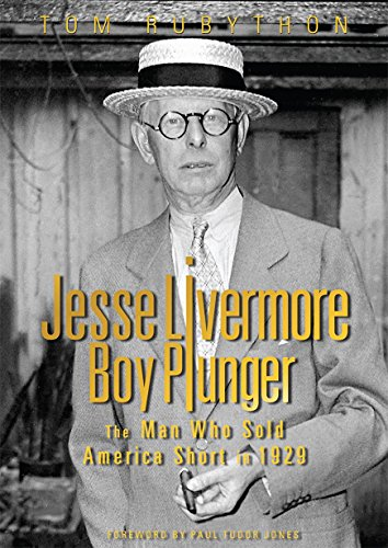 9780990619918: Jesse Livermore - Boy Plunger: The Man Who Sold America Short in 1929