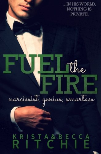 9780990622574: Fuel the Fire (Calloway Sisters) (Volume 3)
