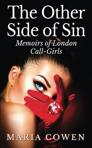 9780990622871: The Other Side Of Sin: Memoirs of London Call-Girls