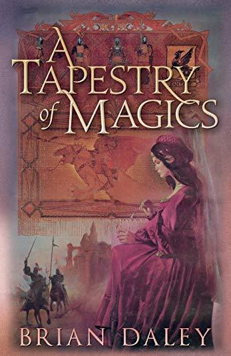 9780990640042: A Tapestry of Magics