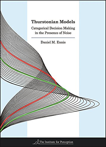 9780990644606: Thurstonian Models: Categorical Decision Making in the Presence of Noise