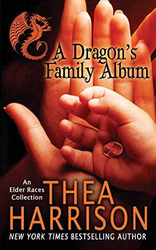A Dragon's Family Album: A Collection of the Elder Races: Harrison, Thea
