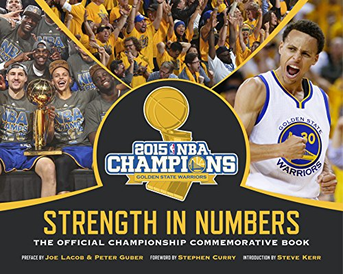 9780990667148: Golden State Warriors: Strength in Numbers