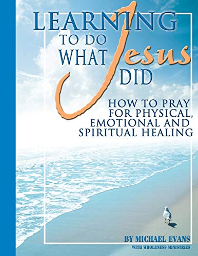 9780990667919: Learning to Do What Jesus Did