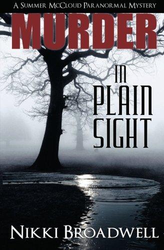 9780990669746: Murder in Plain Sight: A Summer McCloud paranormal mystery (Volume 1)