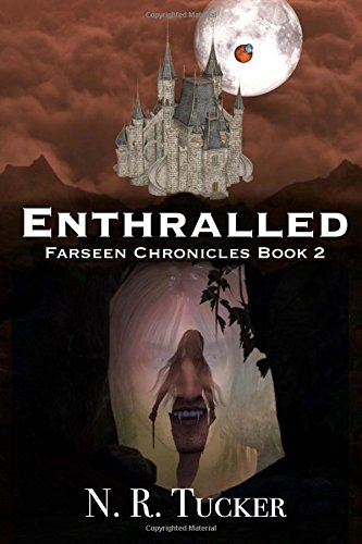 9780990677727: Enthralled (Farseen Chronicles) (Volume 2)