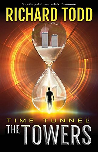 9780990678502: Time Tunnel: The Towers