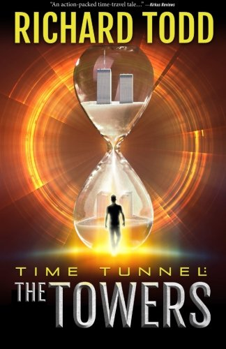 9780990678519: Time Tunnel: The Towers (Volume 1)