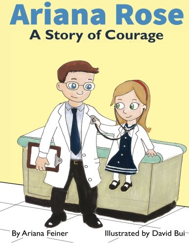 9780990682608: Ariana Rose: A Story of Courage