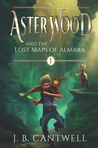 9780990692515: Aster Wood and the Lost Maps of Almara: Book 1 (Volume 1)