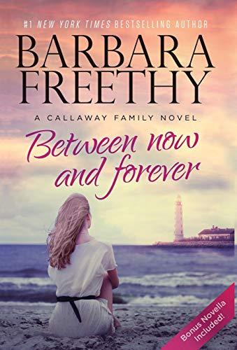 9780990695233: Between Now And Forever (The Callaways)