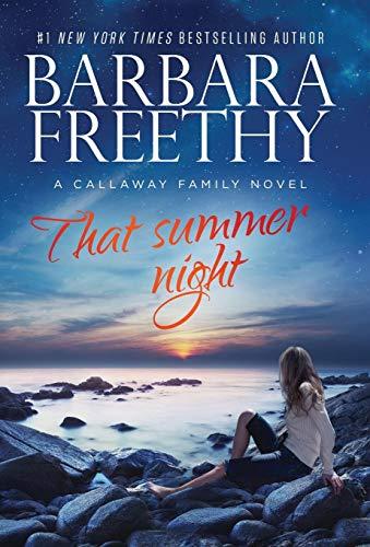 That Summer Night (Callaways): Barbara Freethy