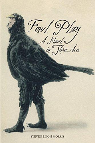 Fowl Play: Morris, Steven Leigh
