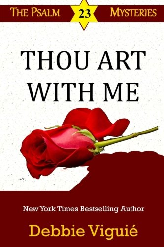 9780990697138: Thou Art With Me (Psalm 23 Mysteries) (Volume 11)