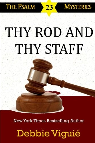 9780990697145: Thy Rod and Thy Staff (Psalm 23 Mysteries) (Volume 12)