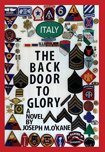 THE BACK DOOR TO GLORY A Novel: Joseph M .