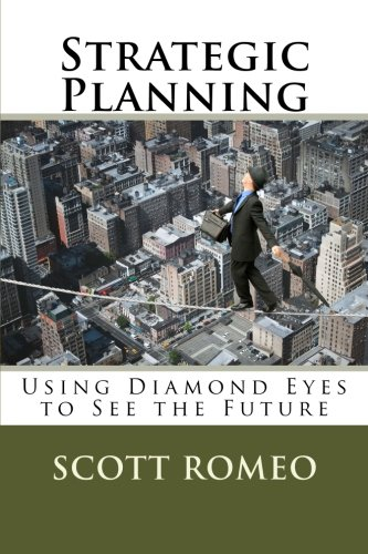 9780990701705: Strategic Planning: Using Diamond Eyes to See the Future