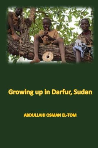 9780990706687: Growing Up in Darfur, Sudan