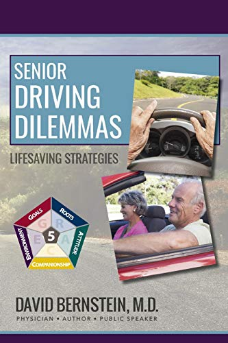 9780990708742: Senior Driving Dilemmas: Lifesaving Strategies