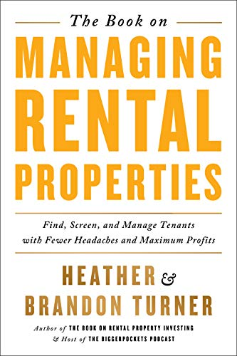 9780990711759: The Book on Managing Rental Properties: A Proven System for Finding, Screening, and Managing Tenants with Fewer Headaches and Maximum Profits
