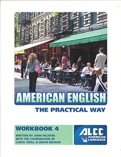 9780990719618: American English the Practical Way Workbook 4