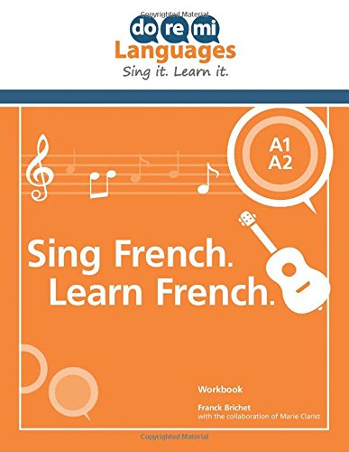 9780990723639: Sing French. Learn French. (English) (Do Re Me Languages)