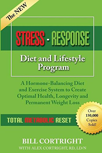 9780990724032: The NEW Stress-Response Diet and Lifestyle Program: A Hormone-Balancing Diet and Exercise System to Create Optimal Health, Longevity and Permanent Weight Loss