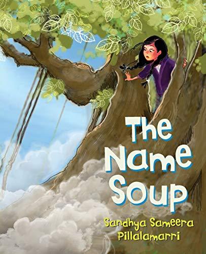 9780990724599: The Name Soup